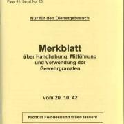 Merkblatt über Handhabung, Mitführung und Verwendung der Gewehrgranaten - Data Sheet for Handling, Carrying Along, and Use of the rifle Grenade.